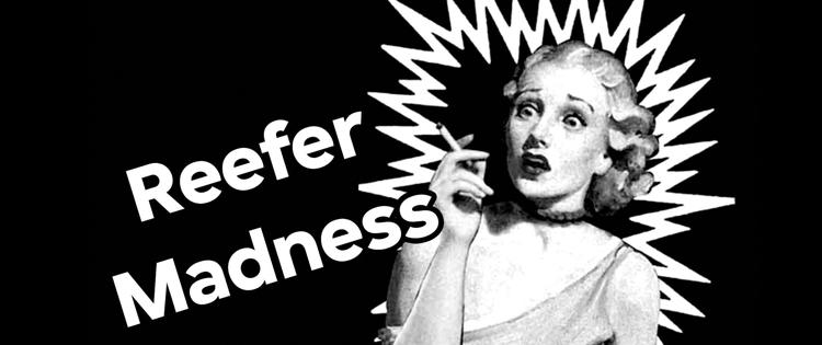 1940s- Black Propaganda on Cannabis Continues- marijuana legalization movement